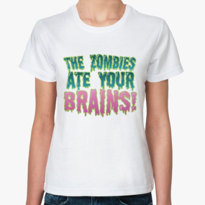 the Zombie ate your brains!