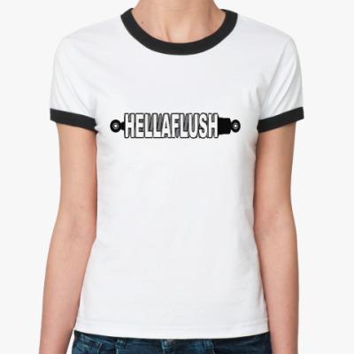Женская футболка Ringer-T  Hellaflush.