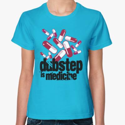 Женская футболка Дабстеп медицина