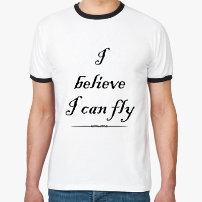 Футболка Ringer-T I belive i can fly