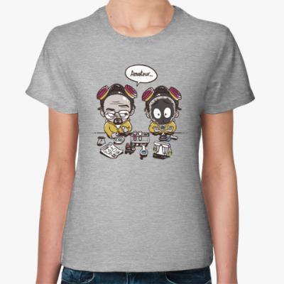 Женская футболка Breaking Bad - Любитель
