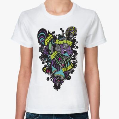 Классическая футболка dont smoke&drink