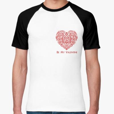 Футболка реглан Be My Valentine