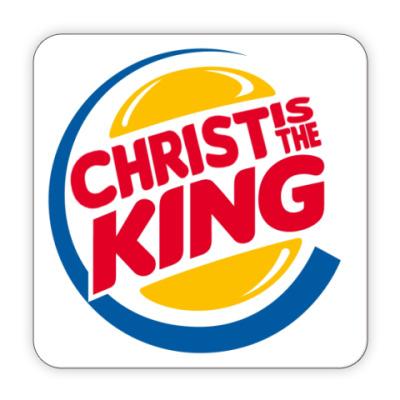 Костер (подставка под кружку) Christ is the King