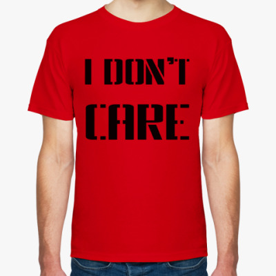 Футболка I Don't Care