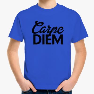 Детская футболка Carpe Diem Живи настоящим