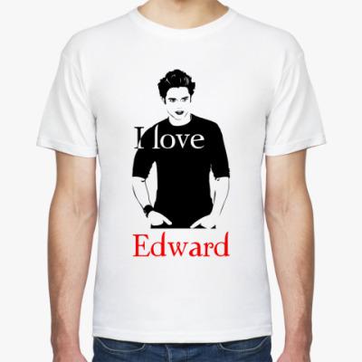 Футболка I love Edward