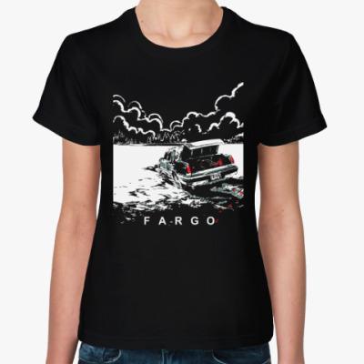 Женская футболка Фарго (Fargo)