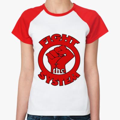 Женская футболка реглан Fight the Sys  Ж(б/к)