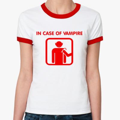 Женская футболка Ringer-T In Case Of Vampire