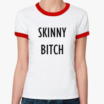 Женская футболка Ringer-T Ringer футболка Skinny Bitch
