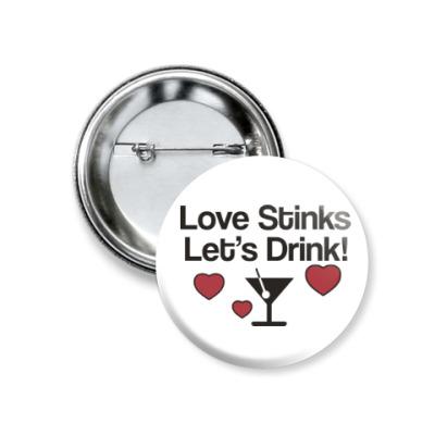 Значок 37мм Love Stinks