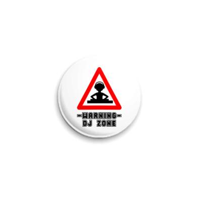 Значок 25мм  DJ Zone