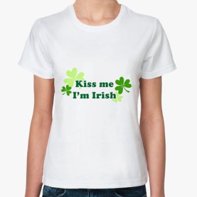Классическая футболка Kiss me I'm Irish