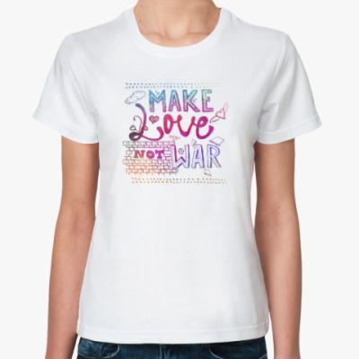 Классическая футболка Make Love