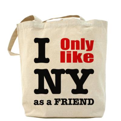 Сумка I only like NY as a friend