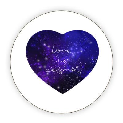 Костер (подставка под кружку) Любовь - это космос, сердце