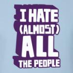 Ненавижу почти всех