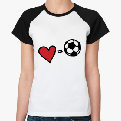Женская футболка реглан Love equals football
