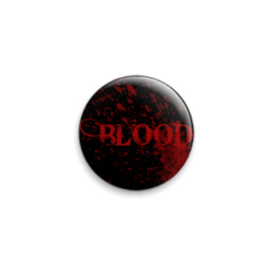 Значок 25мм Blood