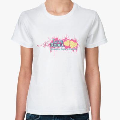 Классическая футболка Love Rebel