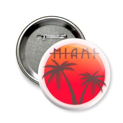 Значок 58мм Майами