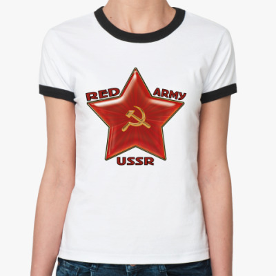 Женская футболка Ringer-T Red army USSR