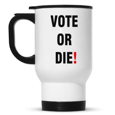 Кружка-термос VOTE OR DIE!