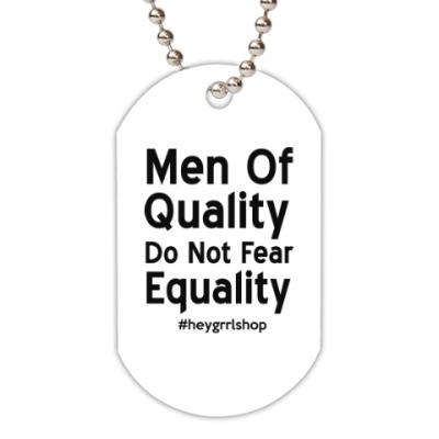Жетон dog-tag Do Not Fear Equality