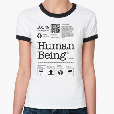Женская футболка Ringer-T Человеческое существо