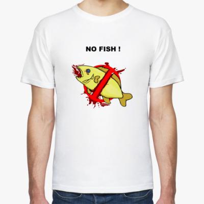 Футболка  NO FISH!