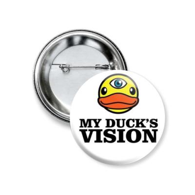 Значок 37мм  my duck`s vision