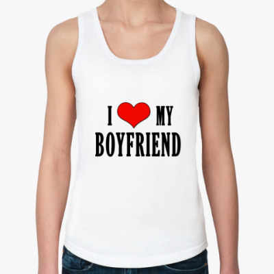 Женская майка I love boyfriend