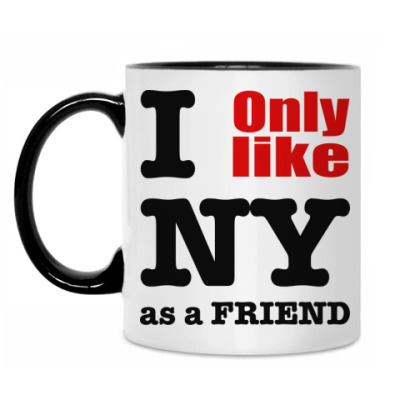 Кружка I only like NY
