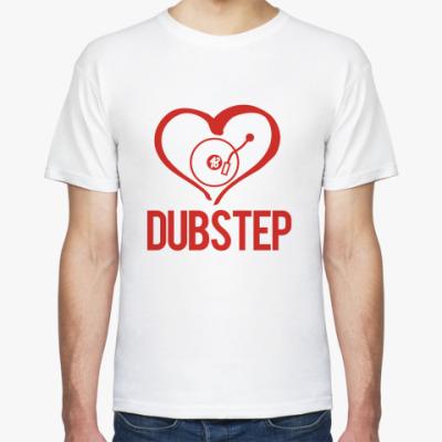 Футболка I love DubStep