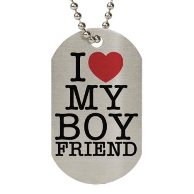 Жетон dog-tag I love my boy