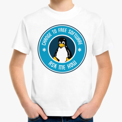 Детская футболка Change to Free Software Ask me how