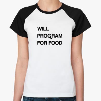 Женская футболка реглан FOR FOOD