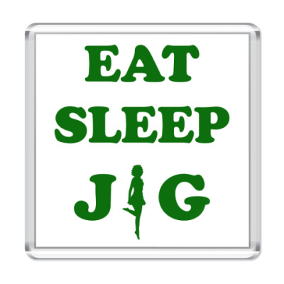 Магнит Eat. Sleep. Jig