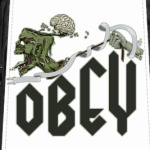 Obey. Zomby