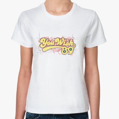 Классическая футболка You Wish 89