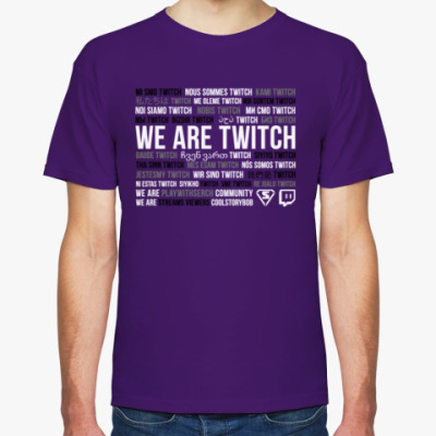 WE ARE TWITCH