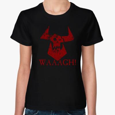Женская футболка Waaagh!