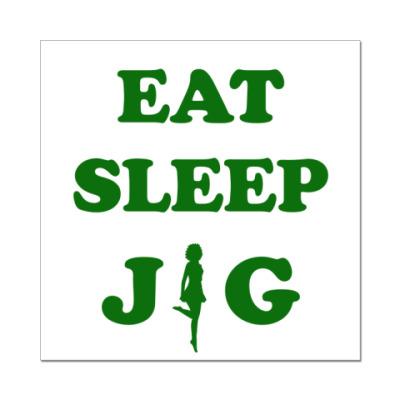 Наклейка (стикер) Eat.Sleep.Jig