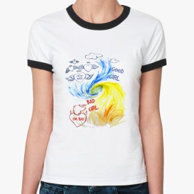 Женская футболка Ringer-T Плохая и хорошая девочка