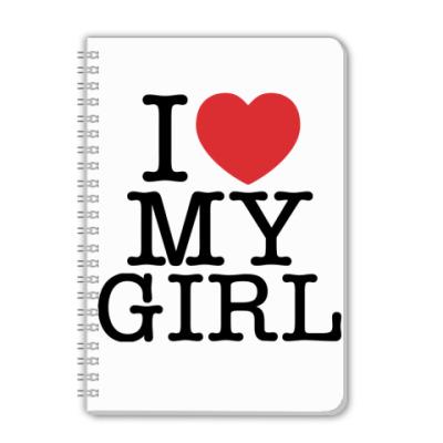 Тетрадь I love My Girl
