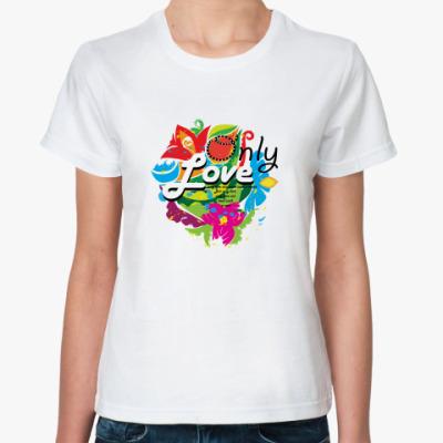 Классическая футболка Only love